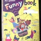 The Golden Funny Book Gertrude Crampton J.P. Miller HC