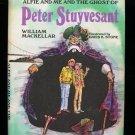 Alfie and Me The Ghost of Peter Stuyvesant Mackellar HC