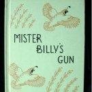 Mister Billy's Gun Hader Quails Vintage HC 1960