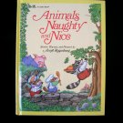 Animals Naughty and Nice Stories Rhymes Rosenberg 1986