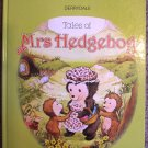 Tales of Mrs Hedgehog Derrydale Pippin Forest Friends