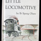 Litttle Locomotive Ib Spang Olsen Vintage HC 1976 Poem
