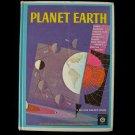 Planet Earth Gerald Ames Rose Wyler De Witt Vintage HC
