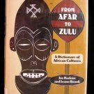 From Afar to Zulu Dictionary African Cultures Biondi HC
