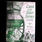 Land of the Silver Spruce Colorado Rockies Blackburn HC