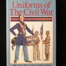 Uniforms of the Civil War Philip Haythornthwaite 1900