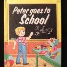 Peter Goes to School Wanda House Doremus Vintage Wonder