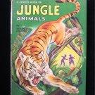 A Child's Book of Jungle Animals Frost Maxton Books HC