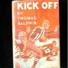 Kick Off Thomas Baldwin Vintage Football HCDJ 1932