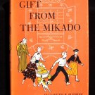 Gift From the Mikado Elizabeth Fleming Janet Smalley HC