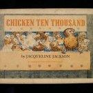 Chicken Ten Thousand Jacqueline Jackson Morrow Vintage