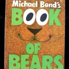 Michael Bond's Book of Bears Vintage SC Puffin Books