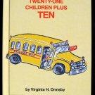 Twenty One Children Plus Ten Virginia Ormsby Vintage HC