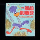 The Road Runner Tumbleweed Trouble Tell a Tale Vintage