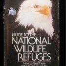 Guide to the National Wildlife Refuges Riley HCDJ 1979
