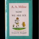 Now We Are Six A.A. Milne Shepard Vintage HCDJ 1961