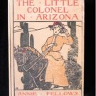 The Little Colonel in Arizona Johston Vintage HC 1919