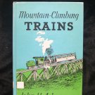 Mountain Climbing Trains Ackerman Pikes Peak HC 1969