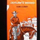Outlaw's Brand Tom Curry Vintage Western HCDJ 1969