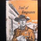 Trail of Vengeance Ray Cory Vintage Western HCDJ 1966