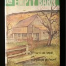 The Empty Barn Arthur Marguerite de Angeli Farm 1966 HC