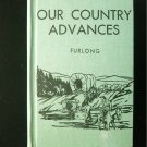 Our Country Advances Inventions Discoveries Furlong HC
