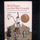 Red Power on the Rio Grande Native American Revolution