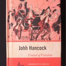 John Hancock Friend of Freedom Nolan Patriot Vintage HC