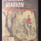 Francis Marion Swamp Fox of the Revolution Williams HC