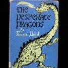 The Desperate Dragons Extinction Lloyd Payne HC 1960