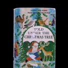 Told Under the Christmas Tree Childhood Education HC