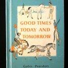 Good Times Today and Tomorrow Gates Peardon Vintage HC