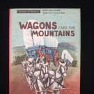 Wagons Over the Mountains Frontiers of America HCDJ