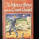 The Mercer Boys with the Coast Guard Wyckoff Vintage HC