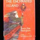 The Enchanted Island Shakespeare Serraillier HCDJ 1964