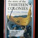 The Story of the Thirteen Colonies Alderman Landmark HC