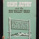Gene Autry and the Big Valley Grab Vintage Western 1952