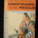 Coastguard to the Rescue Everyday Adventure Story 1953