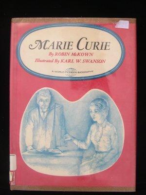 Marie Curie Robin McKown Swanson World Pioneer HCDJ