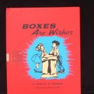 Boxes Are Wishes Dorothy Shepherd Phyllis Lee Vintage