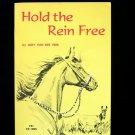Hold the Rein Free Judy Van Der Veer Horse Colt Ranch