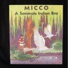 Micco Seminole Indian Boy Swamp SC