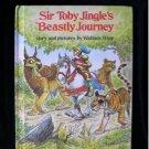 Sir Toby Jingle's Beastly Journey Wallace Tripp HC 1976