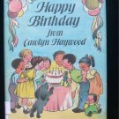 Happy Birthday from Carolyn Haywood HCDJ Characters