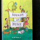 Sounds of Home Bill Martin Vintage Elementary Reader HC