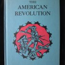 The American Revolution Lancaster Ames Vintage 1957 HC