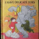 Nobody Knows I Have Delicate Toes Elephant Nancy Patz