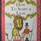How to Scare a Lion Dorothy Stephenson Johnson Vintage