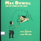 Edward MacDowell and His Cabin in the Pines Wheeler HC
