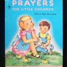 Prayers for Little Children Mary Alice Jones Vintage HC